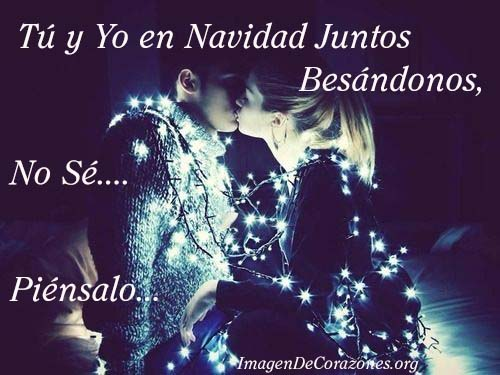 Imagenes Tu y Yo En Navidad Juntos Besándonos