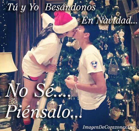Imagenes Tu y Yo juntos besandonos en navidad