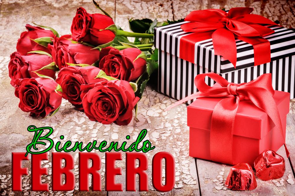 Bienvenido Febrero mes del amor rosas rojas y chocolates Imagen Para Compartir