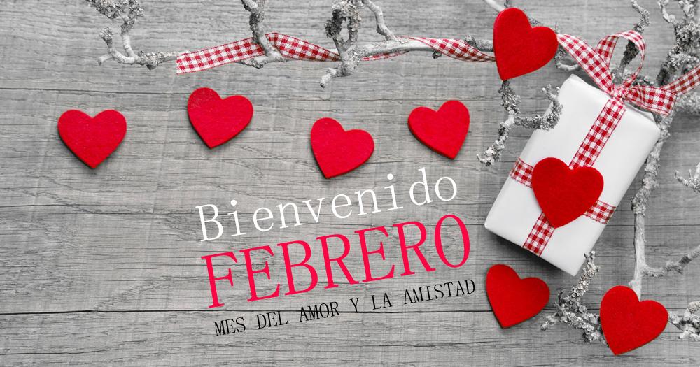 Imagen Para Compartir Bienvenido febrero mes del amor y la amistad
