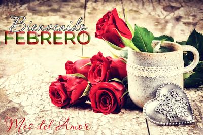 Imagen con rosas y corazon Bienvenido Febrero