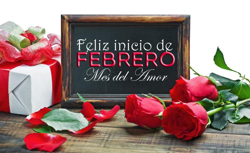 Imagenes Feliz Inicio de Febrero Mes Del Amor