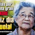 Imagenes Del Dia De La Madre Para Felicitar A Mi Abuela