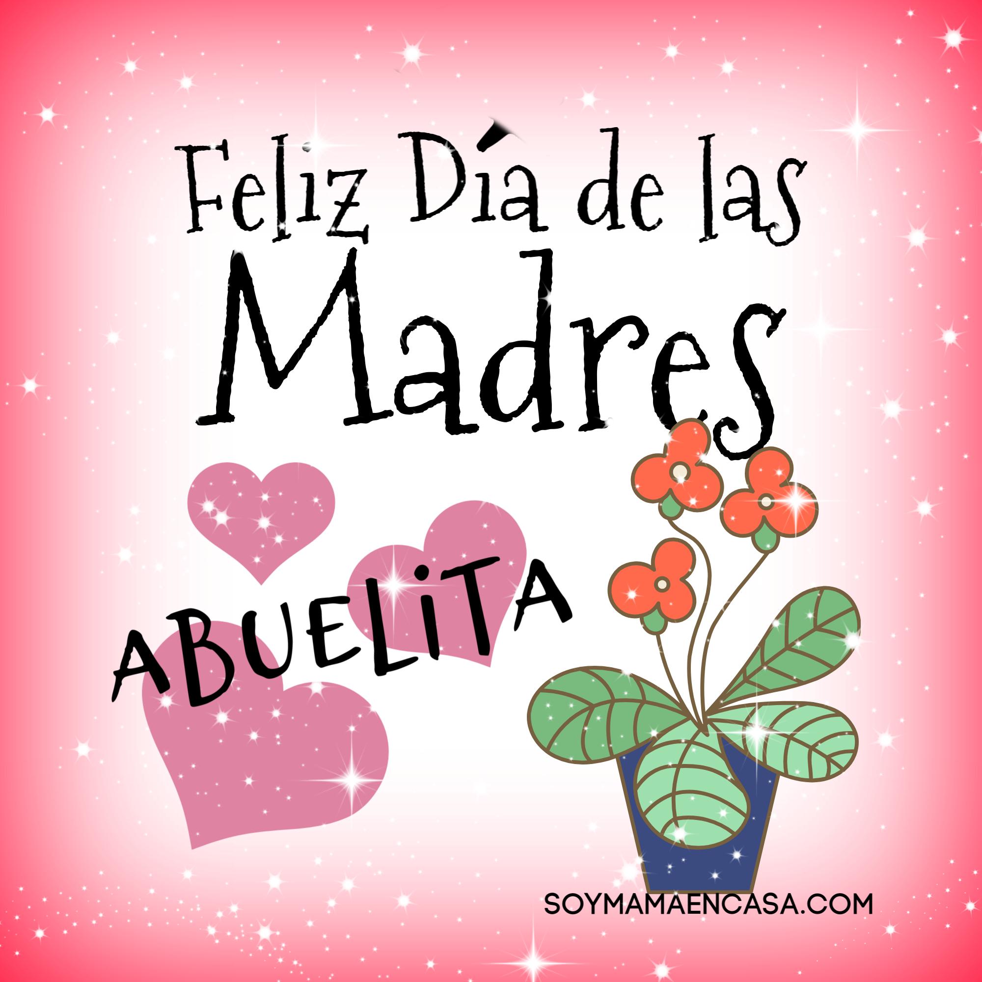 Imagenes para Desear A Mi Abuelita Feliz Dia De Las Madres